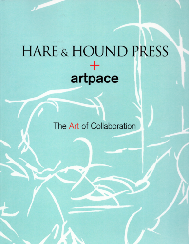 Hare & Hound Press + artpace: The Art of Collaboration