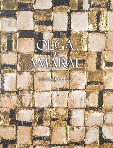 Olga de Amaral: Boundaries