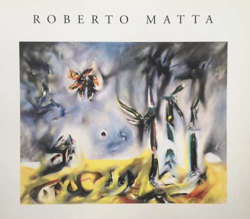 Roberto Matta: Paintings & Drawings 1937-1959