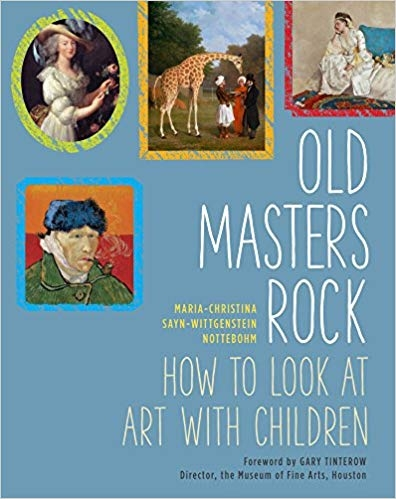 Old Masters Rock: How to Look at Art with Children