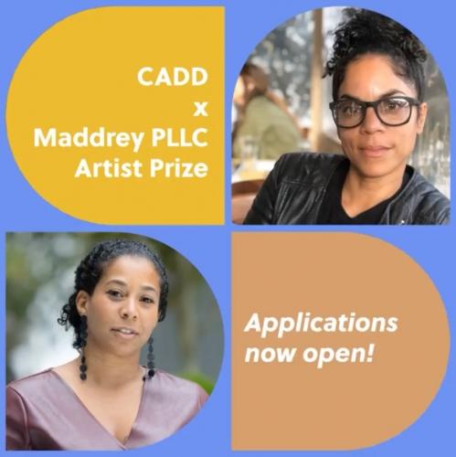 CADD x Maddrey PLLC Artist Prize