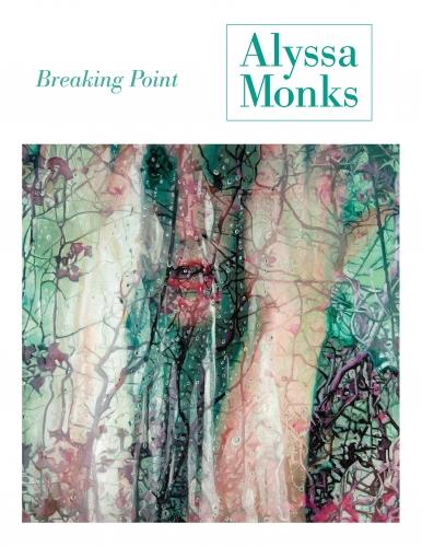 Alyssa Monks: Breaking Point