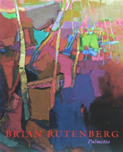 BRIAN RUTENBERG: PALMETTO