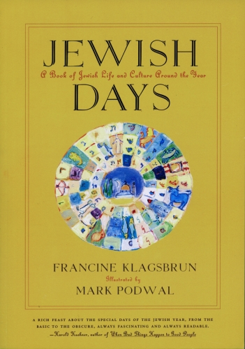 MARK PODWAL: JEWISH DAYS: A BOOK OF JEWISH LIFE AND CULTURE AROUND THE WORLD