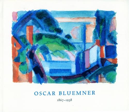 OSCAR BLUEMNER: 1867-1938