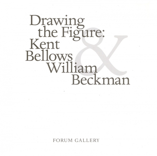 DRAWING THE FIGURE: KENT BELLOWS, WILLIAM BECKMAN