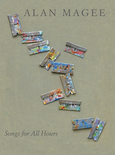 ALAN MAGEE: SONGS FOR ALL HOURS