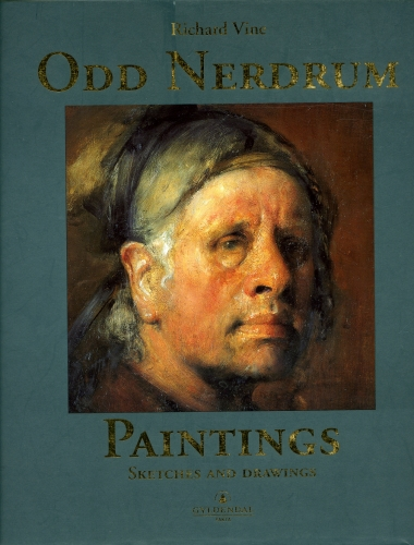 ODD NERDRUM: PAINTINGS, SKETCHES AND DRAWINGS PUBLISHED BY GLYDENDAL FAKTA & D.A.P.