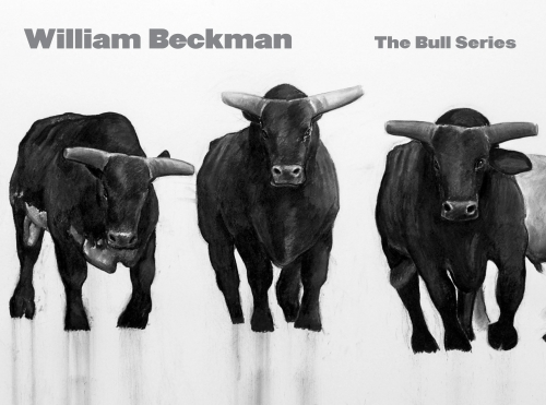 WILLIAM BECKMAN: THE BULL SERIES