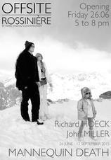 John Miller & Richard Hoeck: Mannequin Death at OFFSITE Rossinière