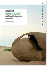 John Miller: The Ruin of Exchange