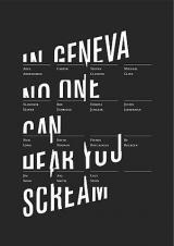 GALLERY PUBLICATION: In Geneva No One Can Hear You Scream