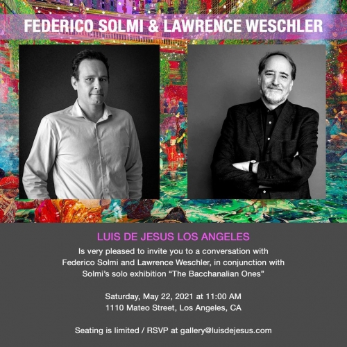 FEDERICO SOLMI AND LAWRENCE WESCHLER IN CONVERSATION AT LUIS DE JESUS LOS ANGELES