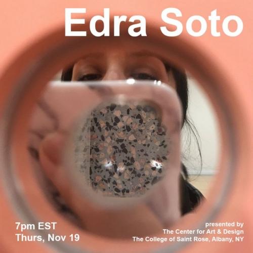 ARTIST TALK: EDRA SOTO SPEAKS WITH ART HISTORIAN, ROBERT R. SHANE