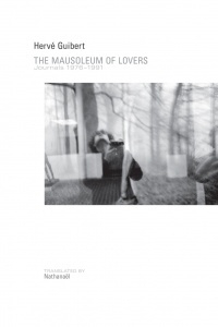 "The cover of ""Mausoleaum of Lovers,"" with a self-portrait photograph by Hervé Guibert on the cover, with black text"