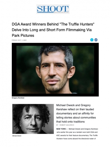 """DGA Award Winners Behind """"The Truffle Hunters"""" Delve Into Long and Short Form Filmmaking Via Park Pictures"""