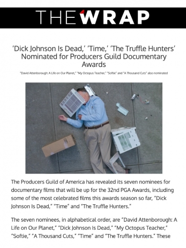 'Dick Johnson Is Dead,' 'Time,' 'The Truffle Hunters' Nominated for Producers Guild Documentary Awards