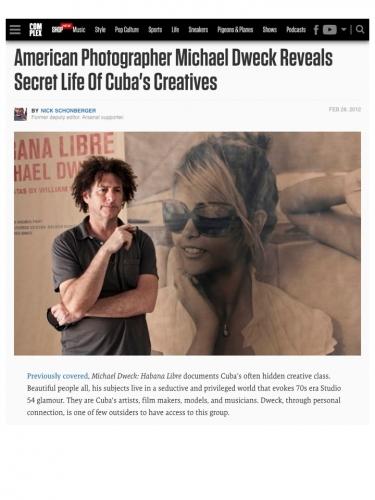 American Photographer Michael Dweck Reveals Secret Life Of Cuba's Creatives