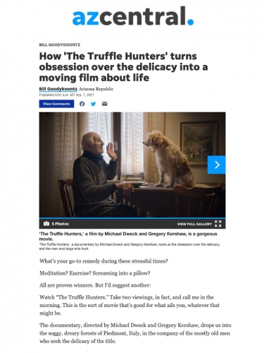 How 'The Truffle Hunters' turns obsession over the delicacy into a moving film about life