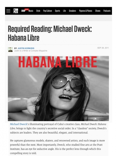 Required Reading: Michael Dweck: Habana Libre