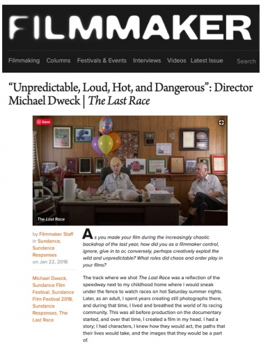 """Unpredictable, Loud, Hot and Dangerous"": Director Michael Dweck"