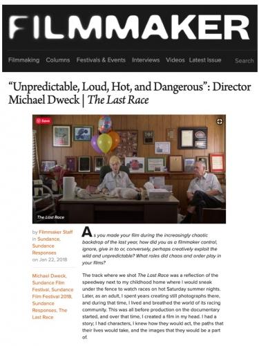 """Unpredictable, Loud, Hot and Dangerous"": Director Michael Dweck"