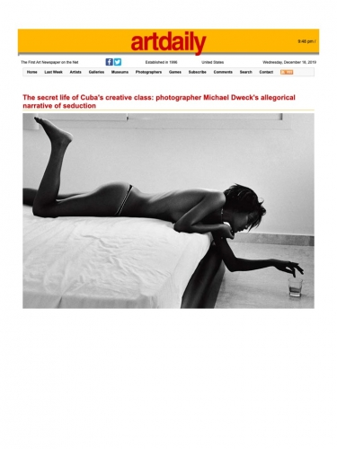 The secret life of Cuba's creative class: photographer Michael Dweck's allegorical narrative of seduction