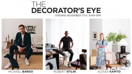 """The Decorator's Eye"" exhibition banner with portraits of Michael Bargo, Robert Stilin and Alyssa Kapito"