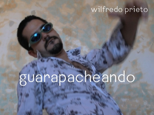 playlist: wilfredo prieto - guarapacheando