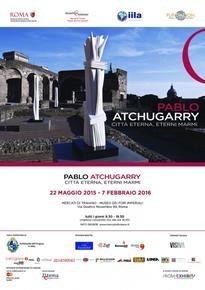 """Pablo Atchugarry Exhibition, """"Città Eterna, Eterni Marmi"""""""