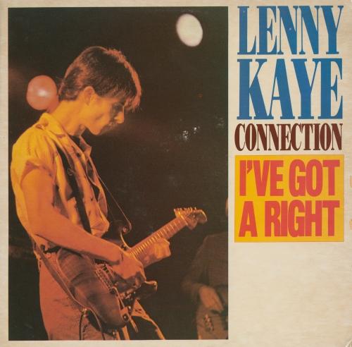 Lenny Kaye: I've Got A Right