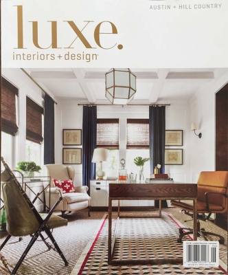 LUXE MAGAZINE: AUSTIN + HILL COUNTRY