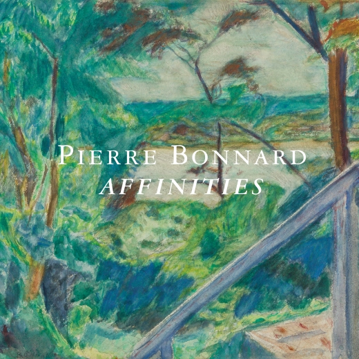 Catalogue Cover: Pierre Bonnard: Affinities, March 2018