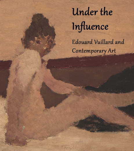 Catalogue Cover: Under the Influence: Edouard Vuillard and Contemporary Art, March 2017