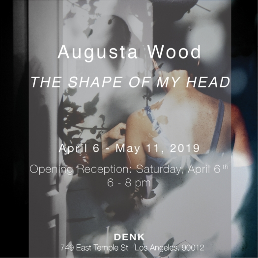 Augusta Wood, THE SHAPE OF MY HEAD