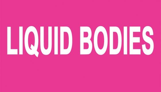 Group Exhibition: Liquid Bodies