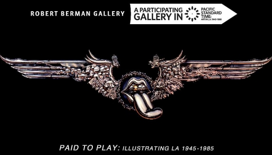 PAID TO PLAY: Illustrating L.A. 1945 - 1985