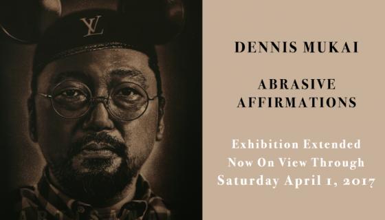 Dennis Mukai: Abrasive Affirmations