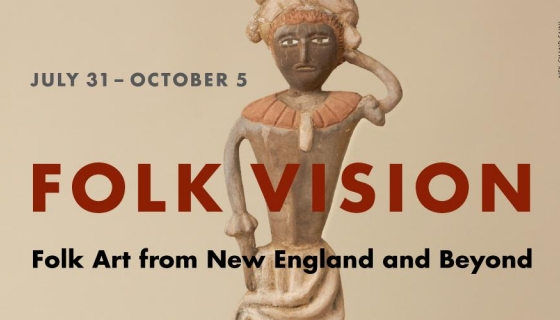 FOLK VISION - Folk Art from New England and Beyond