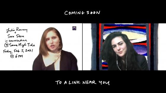 @SomeHighTide : Julia Rooney and Sara Stern in Conversation