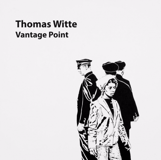 Thomas Witte - Vantage Point - Digital Catalogue