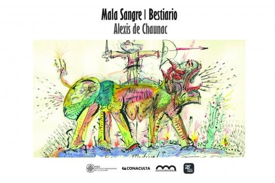 MALA SANGRE   |   BESTIARIO  ALEXIS DE CHAUNAC