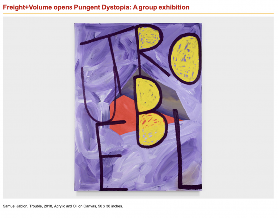 "Pungent Dystopia Featured on ArtDaily in ""Freight+Volume opens Pungent Dystopia: A group exhibition"""