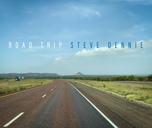 Road Trip / Steve Dennie