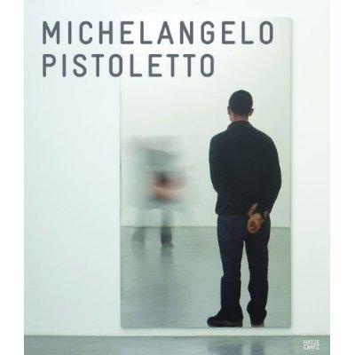 Michelangelo Pistoletto: Mirror Paintings