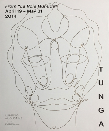 Tunga, From 'La Voie Humide' poster, April 19 – May 31, 2014