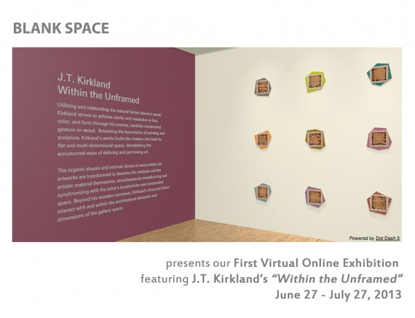 BLANK SPACE presents its first virtual exhibition of J.T. Kirkland in collaboration with Dot Dash 3
