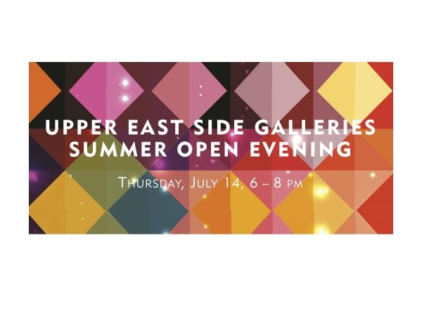 Upper East Side Galleries Summer Open Evening