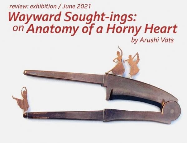Wayward Sought-Ings: On Anatomy of a Horny Heart