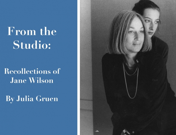 From the Studio: Recollections of Jane Wilson